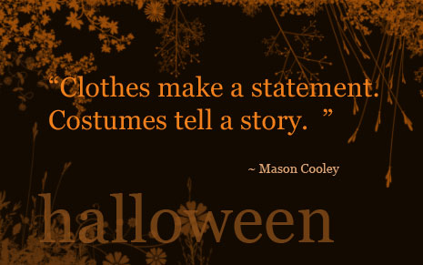 Halloween Costume Quotes